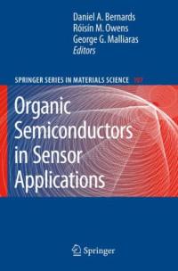 Organic Semiconductors in Sensor Applications (Springer Series in Materials Science)