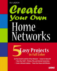 Create Your Own Home Networks
