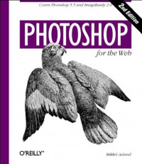 Photoshop for the Web: Covers Photoshop 5.5 and ImageReady 2.0