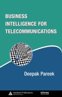 Business Intelligence for Telecommunications (Informa Telecoms & Media)