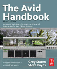 The Avid Handbook: Advanced Techniques, Strategies, and Survival Information for Avid Editing Systems, 5th Edition