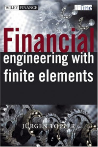 Financial Engineering with Finite Elements (The Wiley Finance Series)