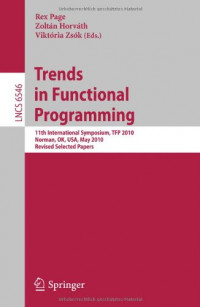 Trends in Functional Programming: 11th International Symposium, TFP 2010