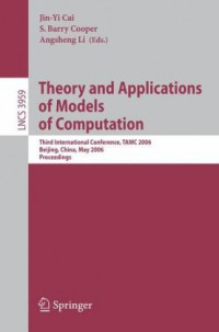 Theory and Applications of Models of Computation: Third International Conference, TAMC 2006, Beijing, China