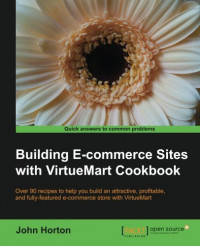 Building E-commerce sites with VirtueMart Cookbook