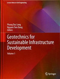 Geotechnics for Sustainable Infrastructure Development (Lecture Notes in Civil Engineering)