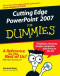 Cutting Edge PowerPoint 2007 For Dummies (Computer/Tech)