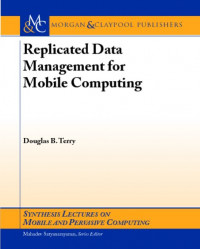 Replicated Data Management for Mobile Computing (Synthesis Lectures on Mobile and Pervasive Computing)