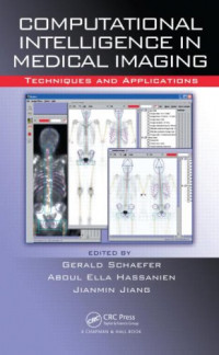 Computational Intelligence in Medical Imaging: Techniques and Applications