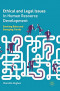 Ethical and Legal Issues in Human Resource Development: Evolving Roles and Emerging Trends