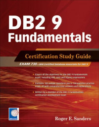 DB2 9 Fundamentals Certification Study Guide