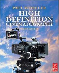 High Definition Cinematography, Third Edition