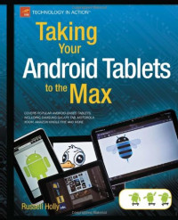 Taking Your Android Tablets to the Max