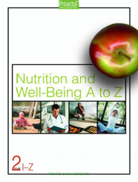 Nutrition and Well-being a To Z; 2V.