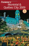 Frommer's Montreal & Quebec City 2009 (Frommer's Complete Guides)