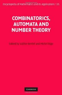 Combinatorics, Automata and Number Theory (Encyclopedia of Mathematics and its Applications)