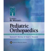 Lovell and Winter's Pediatric Orthopaedics (2 Volume Set)