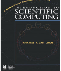 Introduction to Scientific Computing: A Matrix Vector Approach Using MATLAB