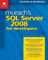 Murach's SQL Server 2008 for Developers (Murach: Training & Reference)