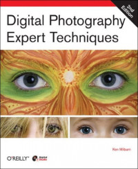 Digital Photography: Expert Techniques