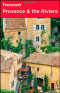 Frommer's Provence & the Riviera (Frommer's Complete)