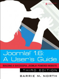 Joomla! 1.6: A User's Guide: Building a Successful Joomla! Powered Website (3rd Edition)