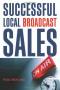 2007 Fall list: Successful Local Broadcast Sales