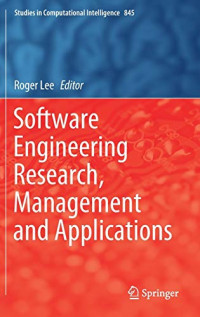 Software Engineering Research, Management and Applications (Studies in Computational Intelligence)