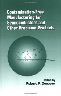 Contamination-Free Manufacturing for Semiconductors and Other Precision Products