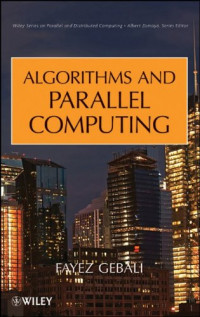 Algorithms and Parallel Computing (Wiley Series on Parallel and Distributed Computing)