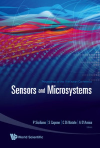 Sensors and Microsystems: Proceedings of 11th Italian Conference Leece, Italy 8-10 February 2006