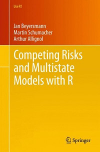 Competing Risks and Multistate Models with R (Use R!)