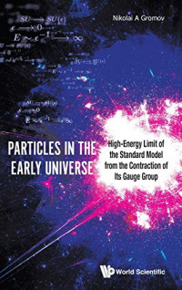 Particles in the Early Universe: High-Energy Limit of the Standard Model from the Contraction of Its Gauge Group