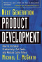 Next Generation Product Development : How to Increase Productivity, Cut Costs, and Reduce Cycle Times