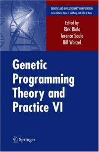 Genetic Programming Theory and Practice VI (Genetic and Evolutionary Computation)