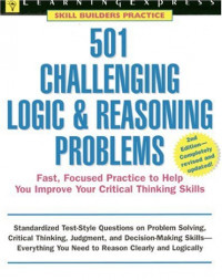 501 Challenging Logic & Reasoning Problems, 2nd Edition