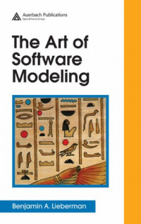 The Art of Software Modeling