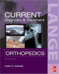 Current Diagnosis & Treatment in Orthopedics