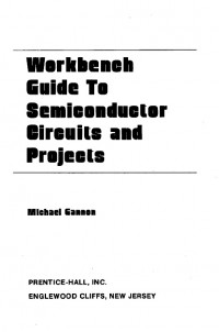 Workbench guide to semiconductor circuits and projects