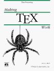 Making TeX Work (A Nutshell handbook)
