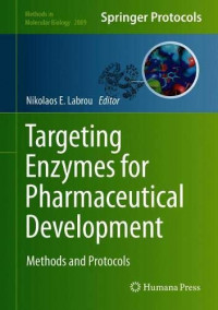 Targeting Enzymes for Pharmaceutical Development: Methods and Protocols (Methods in Molecular Biology)