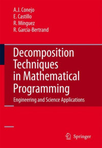 Decomposition Techniques in Mathematical Programming: Engineering and Science Applications