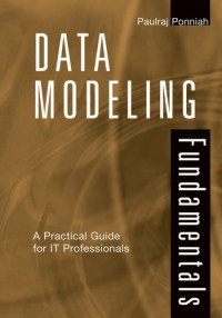 Data Modeling Fundamentals: A Practical Guide for IT Professionals