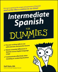 Intermediate Spanish For Dummies (Language & Literature)