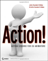 Action!: Acting Lessons for CG Animators