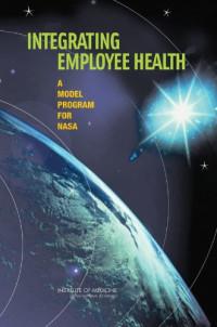 Integrating Employee Health: A Model Program for NASA