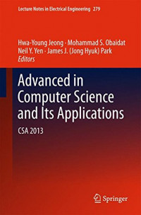 Advances in Computer Science and its Applications: CSA 2013 (Lecture Notes in Electrical Engineering)