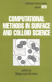 Computational Methods in Surface and Colloid Science (Surfactant Science)