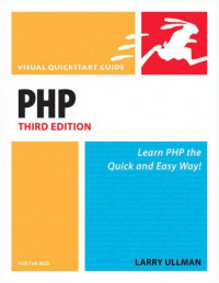 PHP for the World Wide Web, Third Edition (Visual QuickStart Guide)