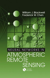 Neural Networks in Atmospheric Remote Sensing (Artech House Remote Sensing Library)